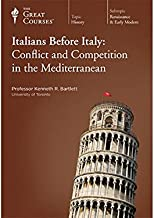 Italians Before Italy: Conflict and Competition in the Mediterranean