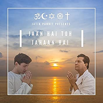Jaan Hai Toh Jahaan Hai