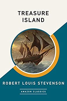 Treasure Island (AmazonClassics Edition) by [Robert Louis Stevenson]
