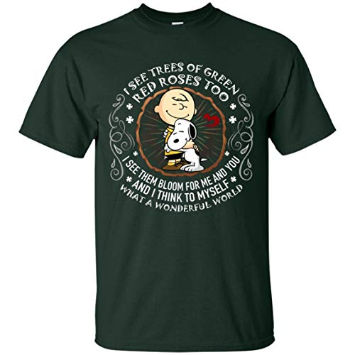 I See Trees of Green-Red-Roses Too What A Wonderful World Snoop-y Funny T-Shirt, L, Unisex T-Shirt/Forest