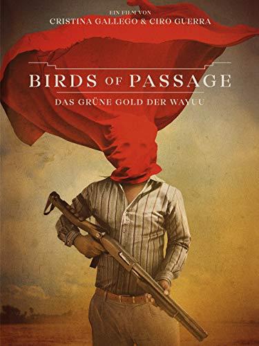 Birds of Passage – Das grüne Gold der Wayuu
