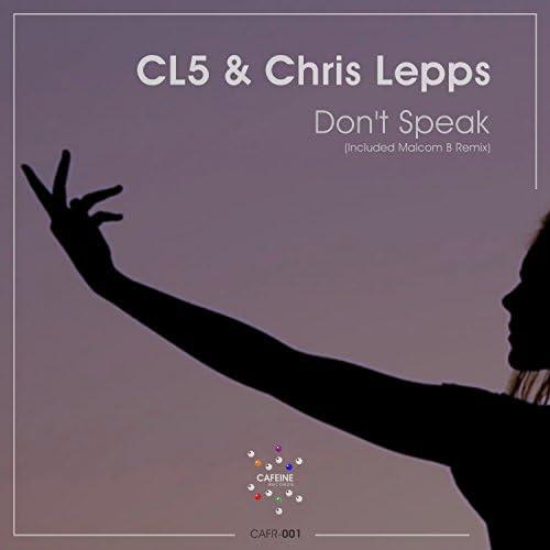 CL5 & Chris Lepps
