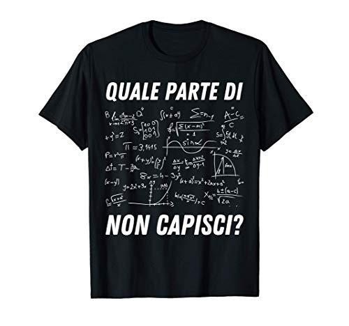Insegnante matematica Fisica Chimica Scienza Scienziato Maglietta