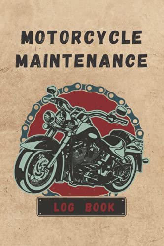 MOTORCYCLE MAINTENANCE LOG BOOK: Detailed 15 Year Service & Repair Record Notebook with Trip Mileage   Up to 3 Motorcycles or Motorbikes   Practical gift   Vintage Cover Design.