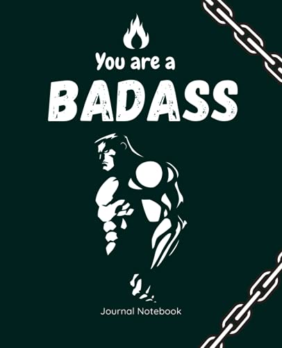 You Are a Badass: A Journal for Leaving Your Bullsh*t Behind and Creating a Happy Life|Inspiration and Motivation Journal|Workout Diary |Gifts for Men ... journal|Fitness journal|Durabe Glossy Cover