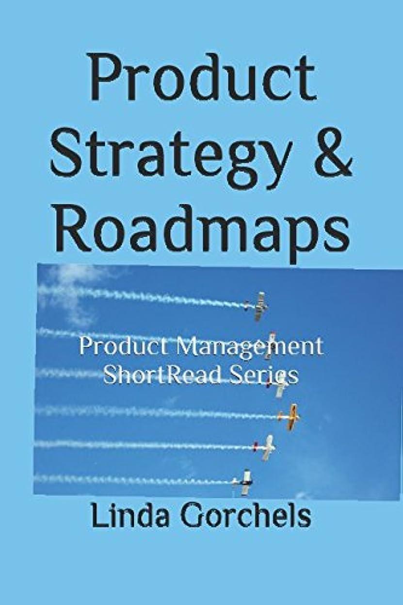 郵便屋さんご近所頑張るProduct Strategy & Roadmaps: Product Management ShortRead Series