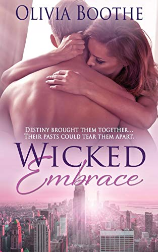 Wicked Embrace (Chronicles of a Dancing Heart)