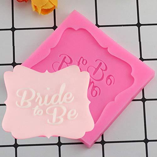 UNIYA Wedding Cake Topper Bride to Be Fondant Kuchen, derWerkzeuge Kuchen -Karte Silikon Formen Süßigkeit SchokoladeMoulds