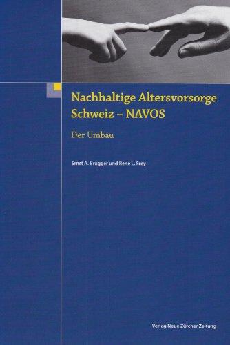 Nachhaltige Altersvorsorge Schweiz-NAVOS: Der Umbau