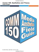 Comm 150 Media Aesthetics Field Guide