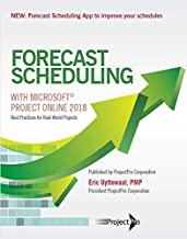 Forecast Scheduling with Microsoft Project Online 2018
