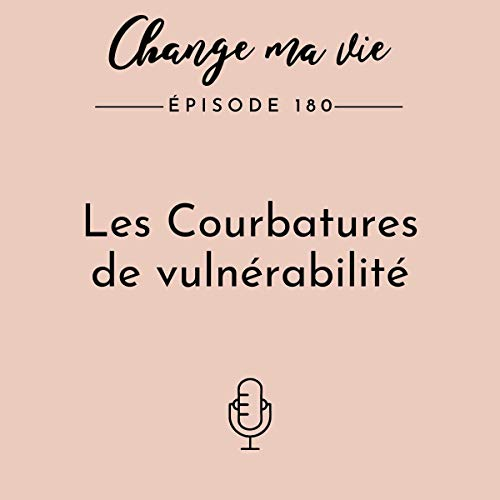 Les Courbatures de vulnérabilié Audiobook By Clotilde Dusoulier cover art