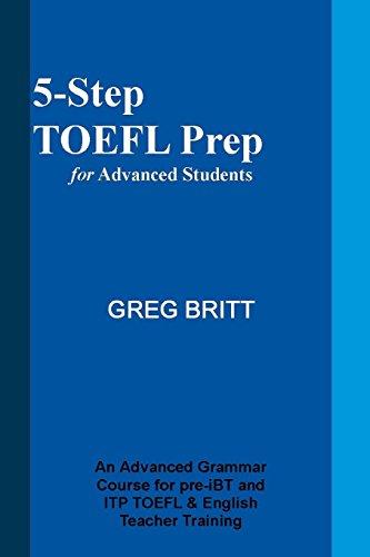 5 Step Toefl Prep For Advanced Students Volume 1