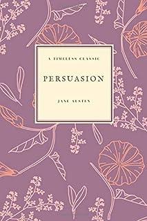 Persuasion: (Special Edition) (Jane Austen Collection) (Volume 6)