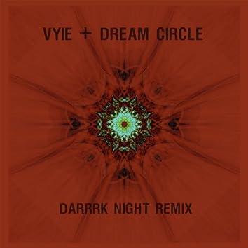 Darrk Night (Dream Circle Remix)