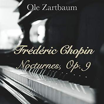 Frédéric Chopin: Nocturnes, Op.9