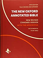 The New Oxford Annotated Bible: New Revised Standard Version, With Apocrypha