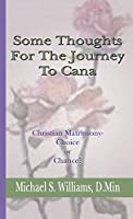 Some Thoughts For The Journey To Cana