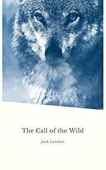 The Call of the Wild (Global Classics) by [Jack London]
