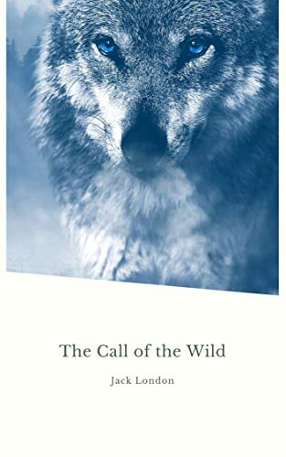 The Call of the Wild (Global Classics) (English Edition)