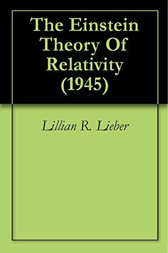 The Einstein Theory Of Relativity (1945)