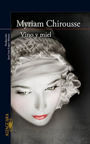 Vino y miel (Literaturas)
