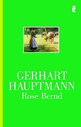 Rose Bernd. Schauspiel