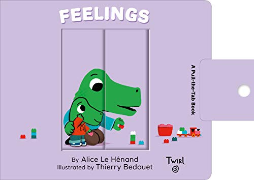 Feelings: A Pull-the-Tab Book (Pull and Play, 4)