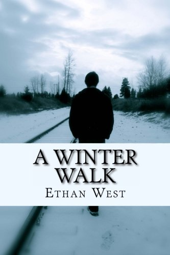 Book: A Winter Walk by Ethan West