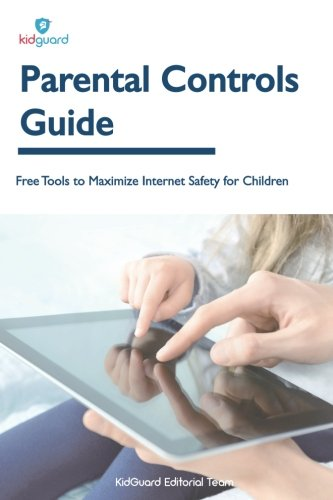Parental Controls Guide: Free Tools to Maximize Internet Safety for Children
