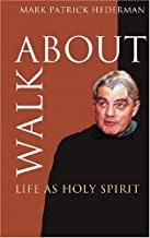 Best walkabout life as holy spirit Reviews