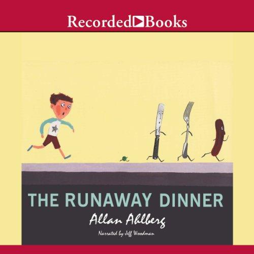 The Runaway Dinner audiobook cover art