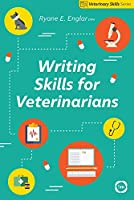 Writing Skills for Veterinarians (Veterinary Skills Series)