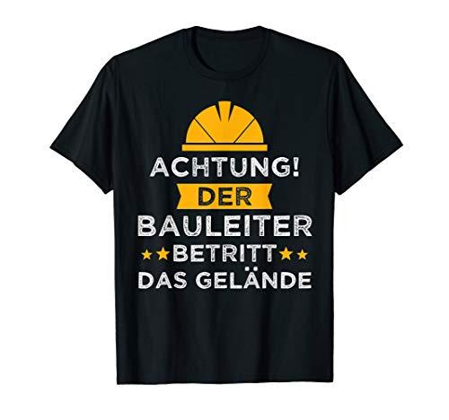 Herren Bauleiter Hausbau Baustelle Straßenbauer Geschenk T-Shirt