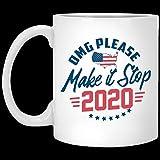 O.M.G Please Make It Stop 2020 - Taza de café de cerámica, diseño de Halloween y Navidad, color blanco