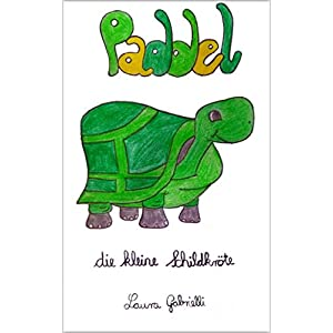 Paddel: Die kleine Schildkröte Teil 1 (German Edition) 11 spesavip
