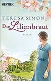 Die Lilienbraut: Roman (German Edition)