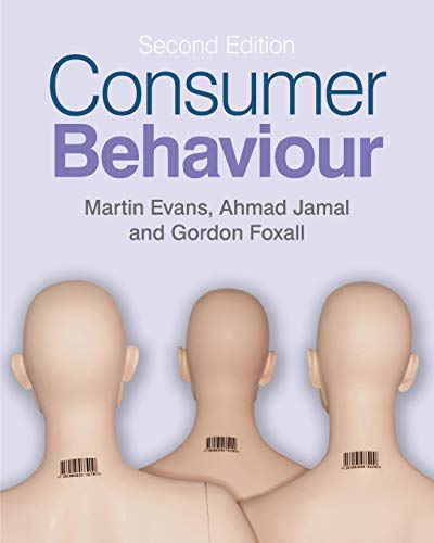 Compare Textbook Prices for Consumer Behaviour 2nd Edition ISBN 9780470994658 by Evans, Martin M.,Foxall, Gordon,Jamal, Ahmad