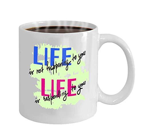 Wistty Taza de café personalizada Regalos de cerámica de 11 onzas Taza de té la vida no te está sucediendo a ti la vida te responde a ti cita motivacional escrita a Mano