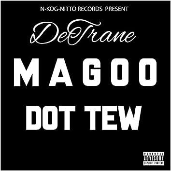 Magoo Dot Tew