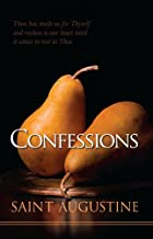 The Confessions (Hendrickson Christian Classics)