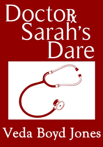 Doctor Sarah's Dare by [Veda Boyd Jones]
