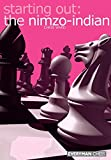 Starting Out: The Nimzo-indian (starting Out - Everyman Chess)-Ward, Chris