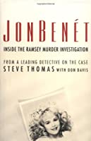 Jonbenet: Inside the Ramsey Murder Investigation