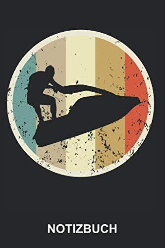 Notizbuch: Jetski Jetboot Jet Ski Boot Wassermotorrad Wassersport Fun Sport Wasser Jet-Ski Jet-Boot Retro Vintage Grunge Style | Notizbuch, Tagebuch, ... | ca. A5 mit Linien | 120 Seiten liniert