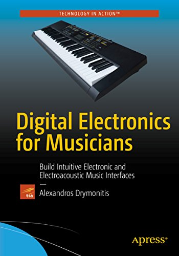 Digital Electronics for Musicians (English Edition)