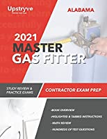 2021 Alabama Master Gas Fitter Contractor Exam Prep: Study Review & Practice Exams