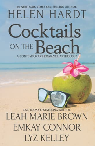 Cocktails on the Beach: A Contemporary Romance Anthology, Volume One