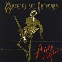 Essential Albums-A Cara O Cruz by Angeles Del Infierno (2014-05-13)