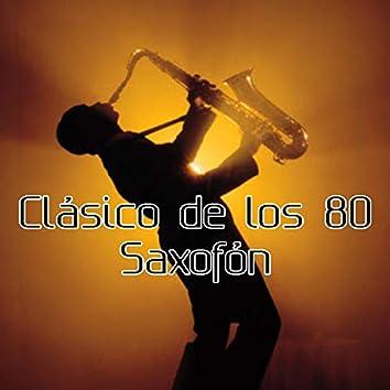 Clásico de los 80 Saxofón